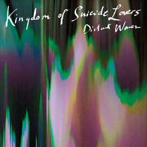 Kingdom Of Suicide Lovers – Distant Waves