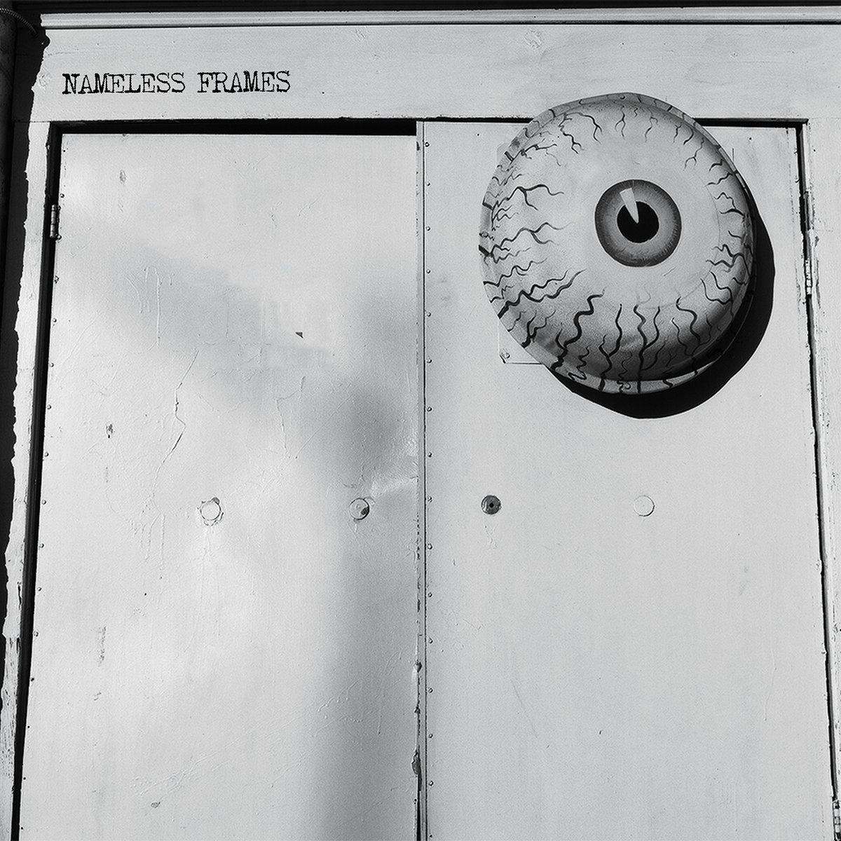 Nameless Frames – S/T